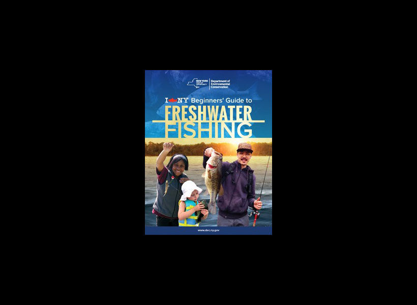 I Fish NY Beginners' Guide to Fresh Water Fishing