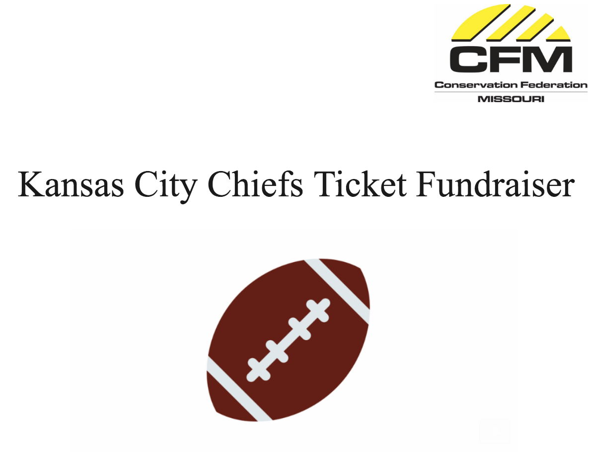KC Chiefs Ticket Fundraiser to benefit Conservation Federation of Missouri