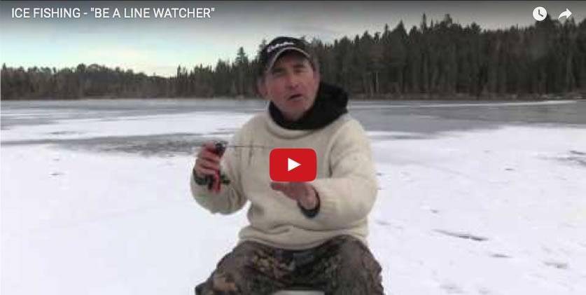 "Ice Fishing - ""Be a Line Watcher"""